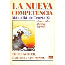 La Nueva Competencia. Philip Kotler