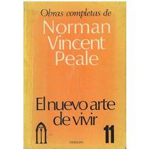 Libro, El Nuevo Arte De Vivir De Norman Vicent Peale.