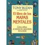 El Libro De Los Mapas Mentales De Tony Buzán.