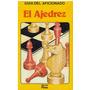 Libro, El Ajedrez Guia Del Aficionado.