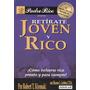 Libro, Retírate Joven Y Rico De Robert Kiyosaki.