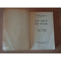 Un Arte De Vivir Andre Mourois Libro En Físico