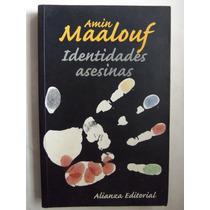 Identidades Asesinas Amin Maalouf Alianza Ensayo