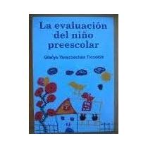 La Evaluacion Del Niño Preescolar