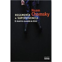Libro, Hegemonía O Supervivencia De Noam Chomsky.