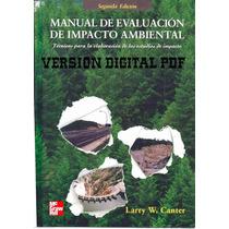 Manual De Evaluacion De Impacto Ambiental De Canter