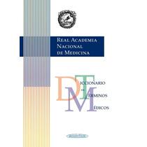 Diccionario Terminos Medicos Real Academia Española Medicina