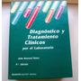 Diagnostico Y Tratamiento Clínicos Por El Laboratorio.