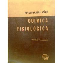 Manual De Química Fisiológica De Harper (bioquimica)