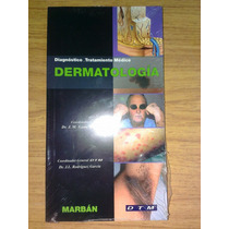 Libro Dtm Dermatologia ( Diag Trat Med) Por Especialidades