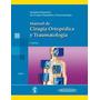 Ebook. Secot. Manual De Cir Ortopédica-traumatología 2 Tomos