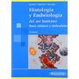 Histología Y Embriología Del Ser Humano. 4ª Ed. Eynard.