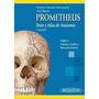 Anatomia Cabeza Prometheus + Netter 5 + Latarjet + Velayos
