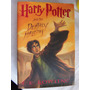 Harry Potter And The Deathly Hallows J K Rowling 1a Ed. Usa