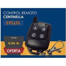 Control Remoto Centinella Eplus