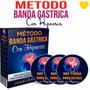 Método Banda Gástrica + Obsequios.