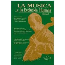 Libro, La Música Y La Evolución Humana De Cirill Scott.