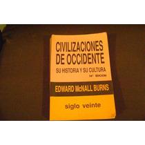 Civilizaciones De Occidente. Tomo 2. Edward Mcnall Burns