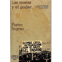 Las Masas Y El Poder. Autor: Pietro Ingrao