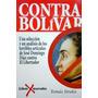 Libro, Contra Bolívar De Tomás Straka.