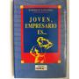 Joven Empresarios Es Enrique Sanchez Ediciones Cedice