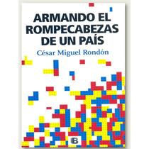Cesar Miguel Rondon - Armando El Rompecabezas De Un Pais