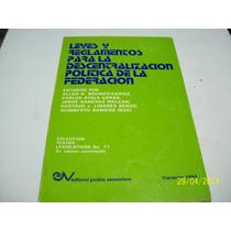 Libro:leyes Y Reglamentos Para La Descentralizacion Politica