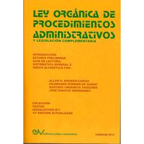 Ley Organica De Procedimientos Administrativos (comentada)