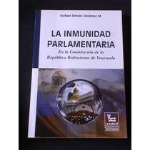 La Inmunidad Parlamentaria En La Constitucion De La Republi