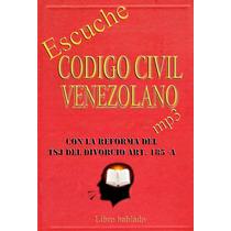 Código Civil Venezolano En Audio Mp3