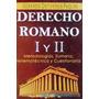 Libro, Derecho Romano I Y I I De Gerardo Ontiveros Paolini.