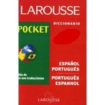 Diccionario Larousse Español- Portugués / Portugues- Espanho