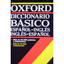 Diccionario Básico Oxford Español- Ingles/ English- Spani