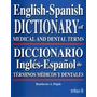 Diccionario De Medicicina Y Odontologia Ingles-español