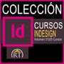 Aprende Indesign Cc Cs6 Curs Audiovisuales Volumen 01