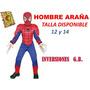 Disfraz Spiderman Ropa Carnaval Niño Nuevo Tallas S M L