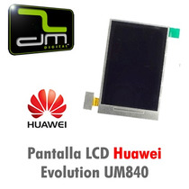 Pantalla Lcd Display Huawei Evolution Um840 100% Original