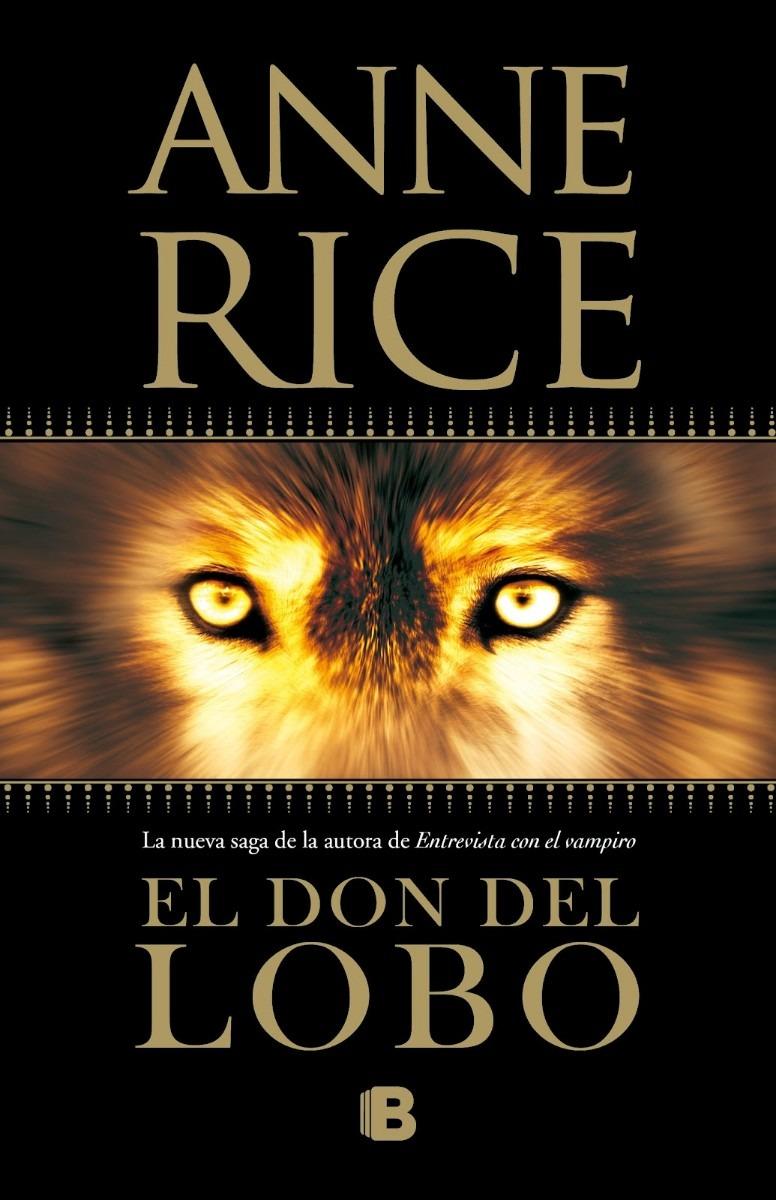 Que están leyendo los monitos? - Página 5 El-don-del-lobo-anne-rice-libro-digital-pdf-epub-o-mobi-2298-MLV4289187059_052013-F