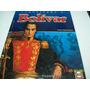 Enciclopedia Conociendo A Bolivar-carlos Fung Guevara