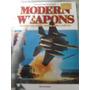 Modern Weapons (armas Modernas)