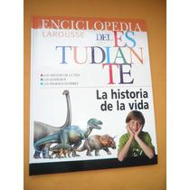 Enciclopedia Del Estudiante - La Historia De La Vida