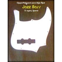 Vendo Pickguard Chapa D Andre Para Bajos Jazz Bass Nueva