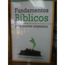 Fundamentos Biblicos Para El Creyente/ Libreria Casa De Dios