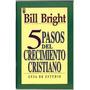 5 Pasos Del Crecimiento Cristiano