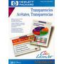 Transparencias Acetatos Hp - Laser Y Fotocopiadoras A Color