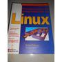 Fundamentos De Programación En Linux. Autor Richard Petersen