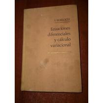 Ecuaciones Diferenciales Cálculo Variacional Elsgoltz Ed.mir
