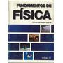 Libro, Fundamentos De Física De Carlos Cárdenas Guerra.