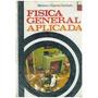 Libro, Física General Aplicada Biblioteca Hispania Ilustrada