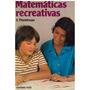 Libro, Matemáticas Recreativas De Y. Perelman.